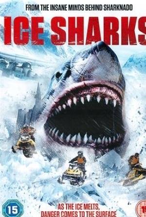 冰川鲨鱼 Ice Sharks