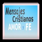 Mensajes cristianos: amor y fe