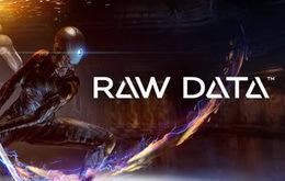 VR版《Raw Data》试玩初体验 如同科幻电影一般