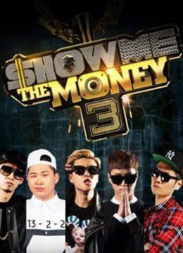 Show Me The Money 第三季